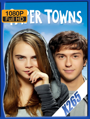 Paper Towns [2015] 1080P Latino [X265_ChrisHD]