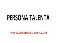 Lowongan Kerja Sukoharjo Bulan September 2021 di Persona Talenta