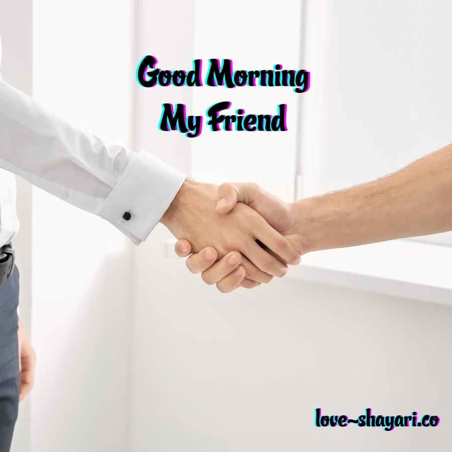 good morning for friends