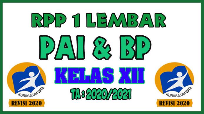 RPP 1 Lembar PAI dan BP Kelas XII Tahun 2020 Semester 1 dan RPP 1 Lembar PAI dan BP Kelas XII Tahun 2020 Semester 2