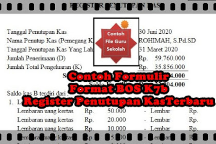 Contoh Formulir Format BOS K7b Register Penutupan Kas Terbaru