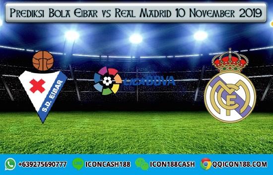 Prediksi Skor Eibar vs Real Madrid 10 November 2019