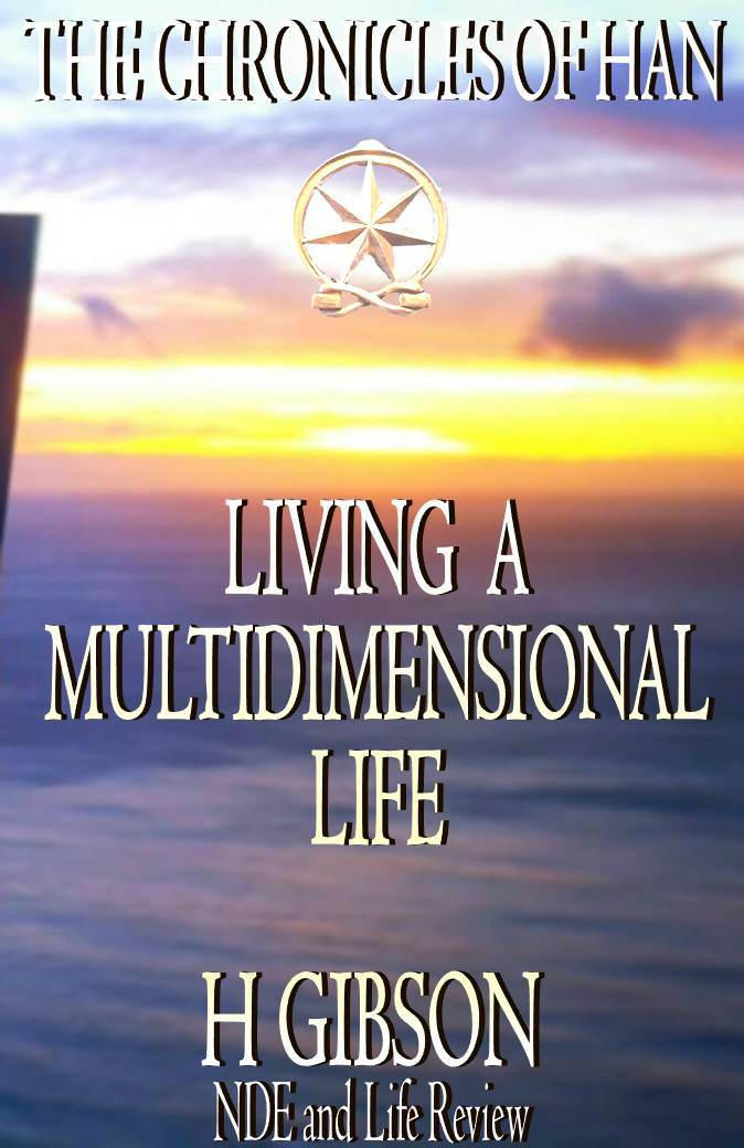 Living a Multidimensional Life #1