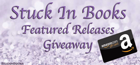 2ff6e993a Stuck In Books  Stuck In Books Featured Releases   Giveaway