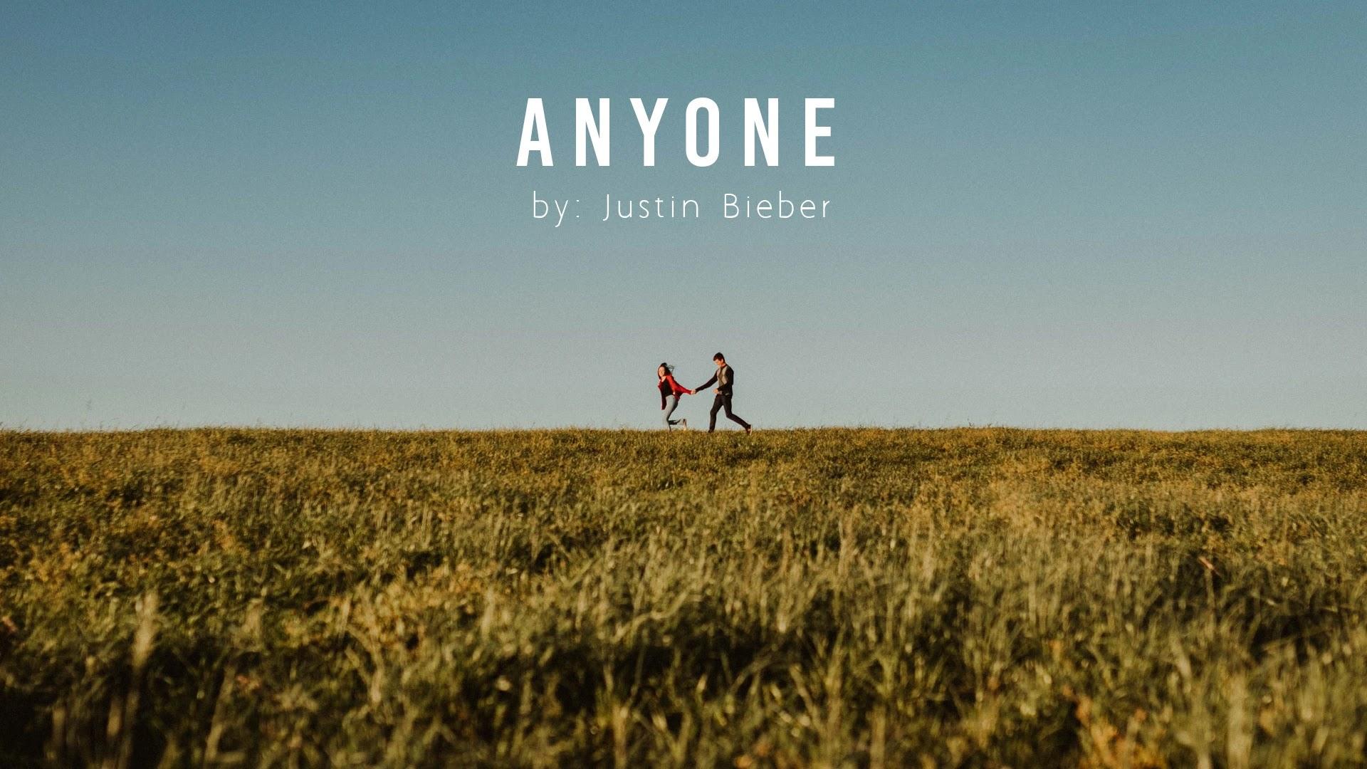 Anyone - Justin Bieber
