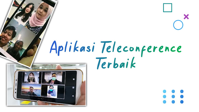 Aplikasi Teleconference Video Call Terbaik