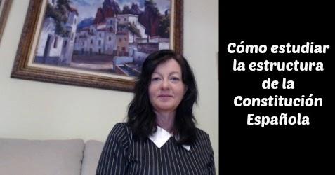 Como Estudiar La Estructura De La Constitución Española