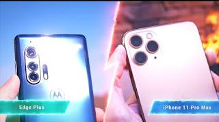 MOTOROLA EDGE PLUS VS I PHONE 11 PRO MAX