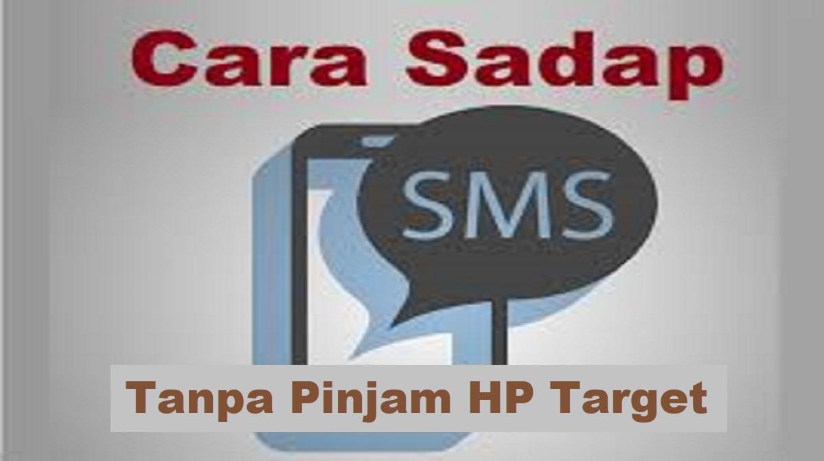Cara Sadap SMS Tanpa Pinjam HP Target