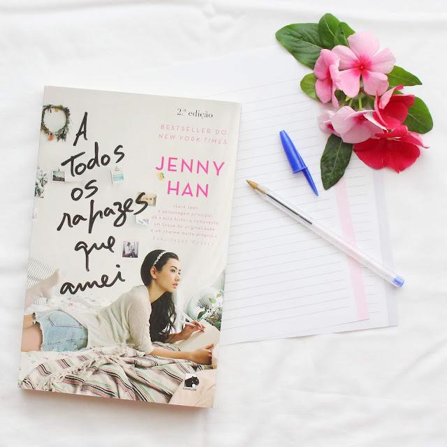 Opinião sobre o livro ''A todos os rapazes que amei'' da autora Jenny Han