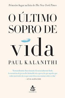 O último sopro de vida, Paul Kalanithi, Editora Sextante
