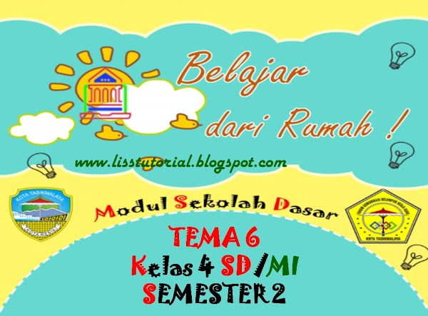 Modul BDR Tema 6 Semester 2 Kelas 4 SD/MI Kurikulum 2013