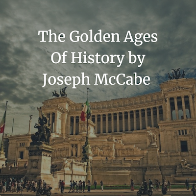The Golden Ages Of History