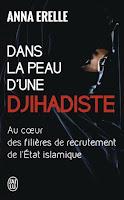 http://exulire.blogspot.fr/2015/09/dans-la-peau-dune-djihadiste-anna-erelle.html