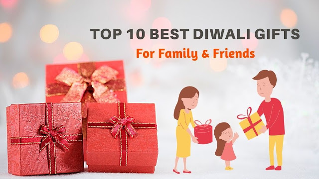 Top-10-Best-Diwali-Gifts-For-Family-&-Friends