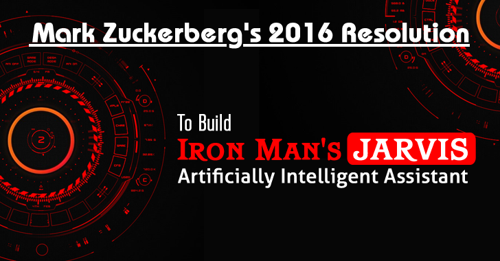 Mark Zuckerberg Plans to Build Iron Man's JARVIS like Artificially Intelligent Assistant
