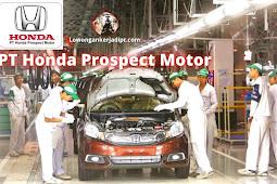 Lowongan Kerja PT Honda Prospect Motor (HPM) Terbaru 2021