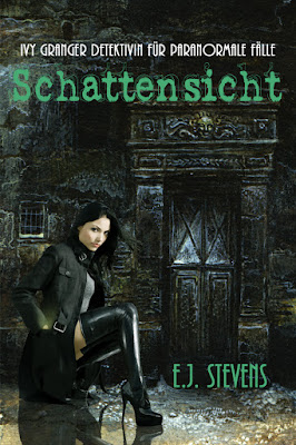Schattensicht by E.j. Stevens, translated by Frank Dietz, German Urban Fantasy