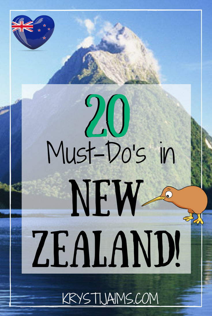 Must Do: 20 Must-Do's In New Zealand