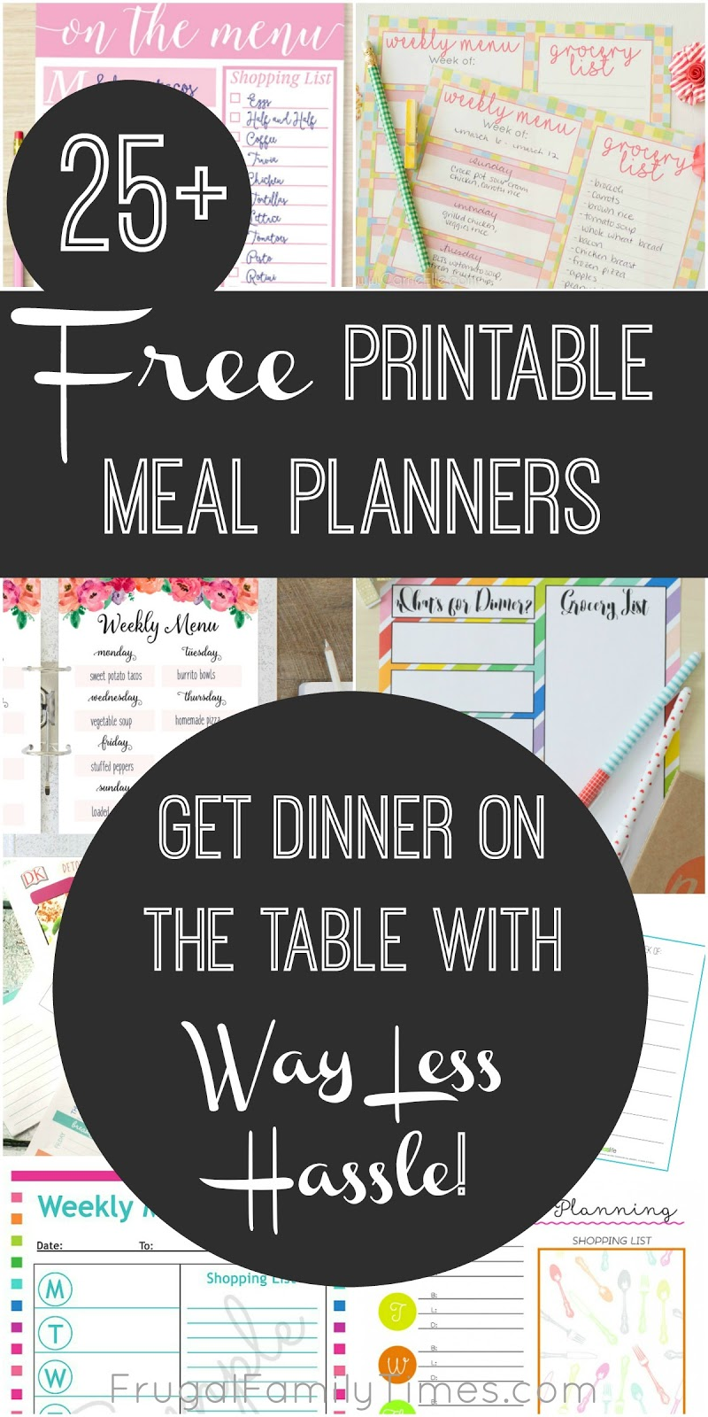 Get Dinner on the Table With Way Less Hassle: 25+ Free Meal Plan ...