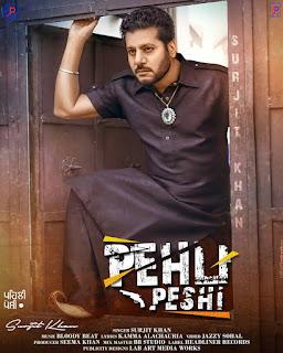 Surjit Khan (Pehli Peshi Lyrics) New Punjabi Track | DjPunjabNeW.CoM