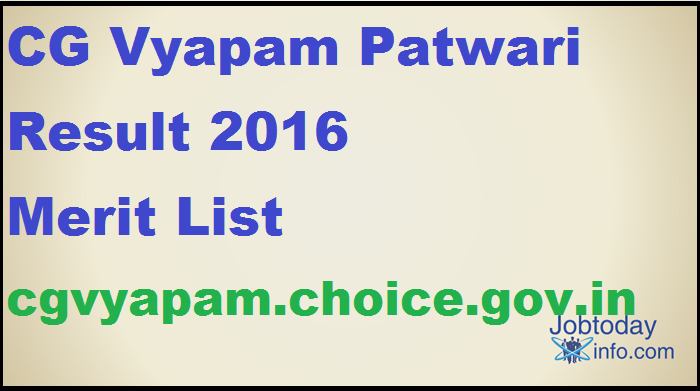 CG Vyapam Patwari Result 2016 Merit List cgvyapam.choice.gov.in