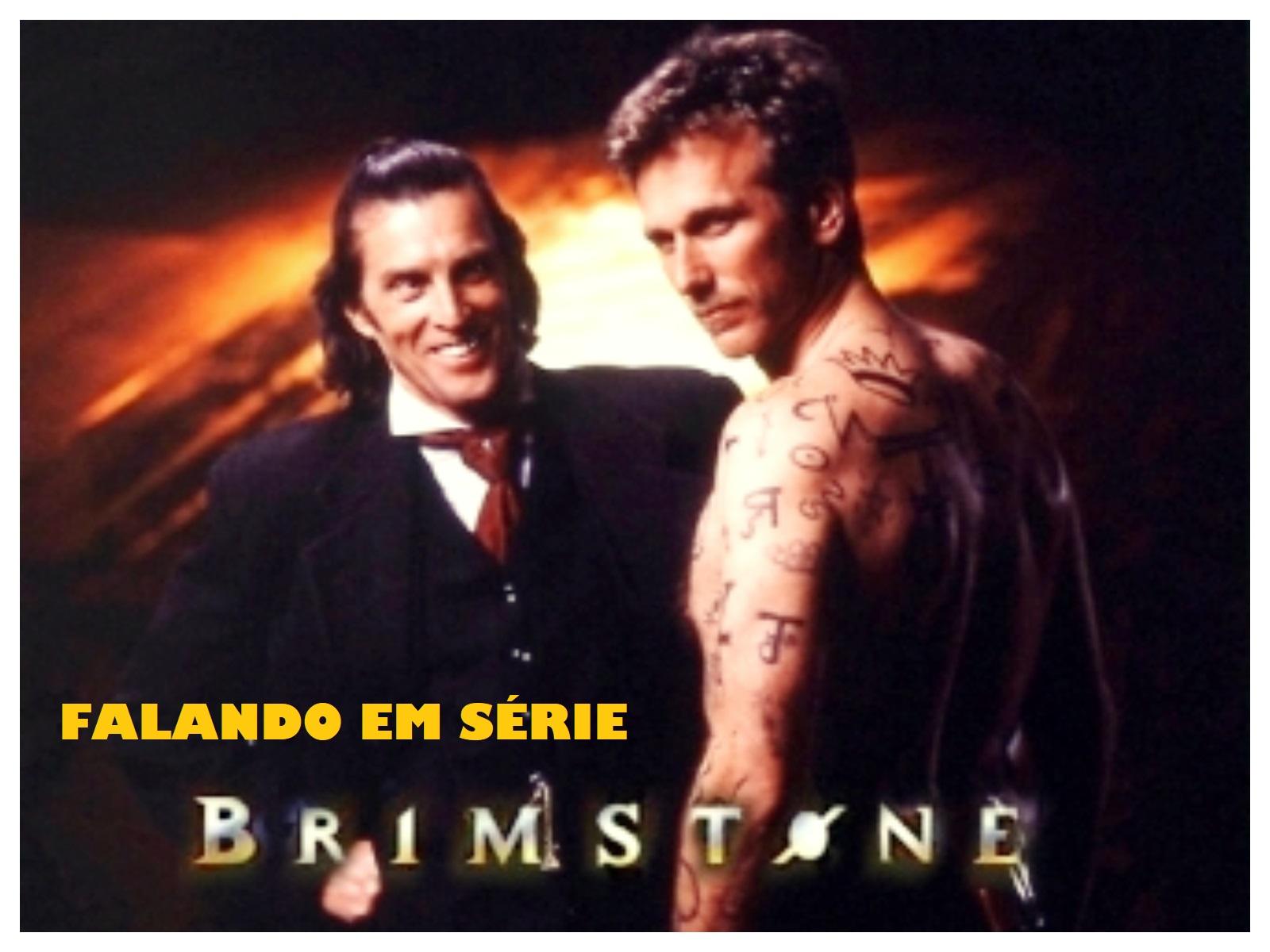 Falando em Série: BRIMSTONE (1998) - NÃO FAÇA ACORDOS COM O DIABO....