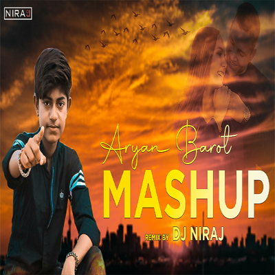 Aryan Barot Mashup 2020 || Emoticon Chill out Mix || DJ NIRAJ