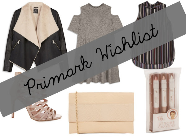 Wish, Want, Need: Primark