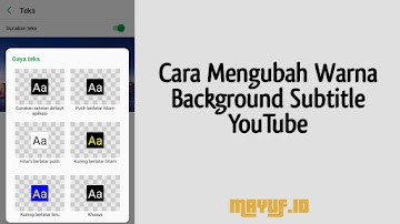 Cara Mengubah Warna Background Subtitle YouTube