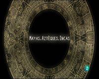 Mayas, aztecas e incas (Los pueblos del Sol)
