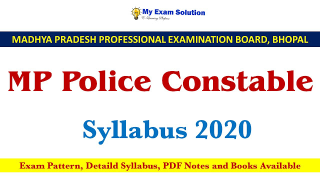 MP Police Constable Syllabus 2020 ; MP Police Constable ; MP Police Constable admit card 2020