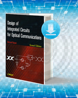 Free Book Design of Integrated Circuits for Optical Communications pdf.