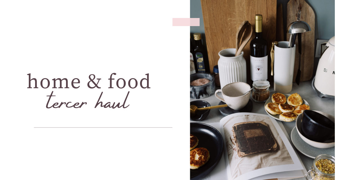 TERCER HAUL, HOME&FOOD