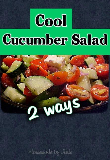 Cool Cucumber Salad - Two Ways