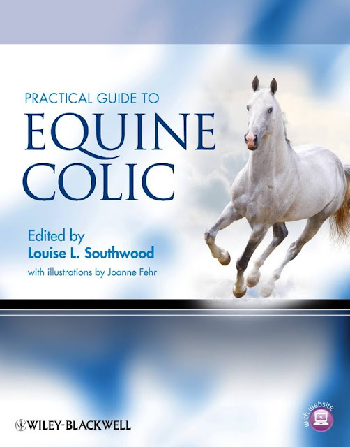 Practical Guide to Equine Colic  - WWW.VETBOOKSTORE.COM