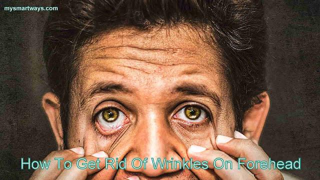 How To Get Rid Of Wrinkles On Forehead-Maathe ki Jhurriyan