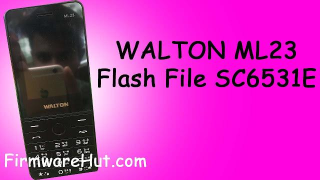 WALTON ML23 Flash File SC6531E Tested (Official Stock Rom)
