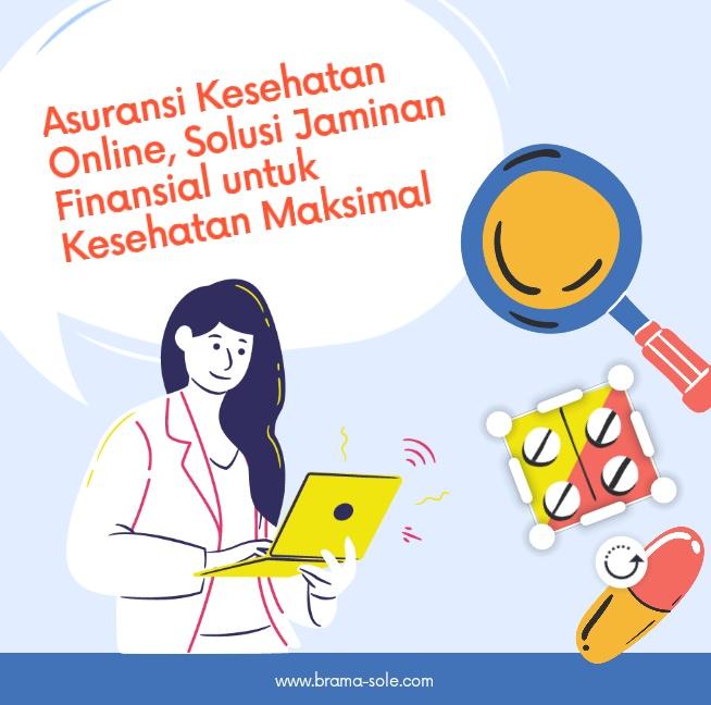 Asuransi Kesehatan Online, Solusi Jaminan Finansial untuk Kesehatan Maksimal