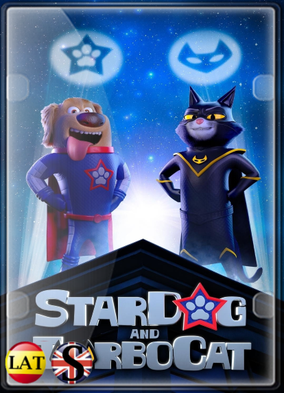 StarDog and TurboCat (2019) FULL HD 1080P LATINO/INGLES