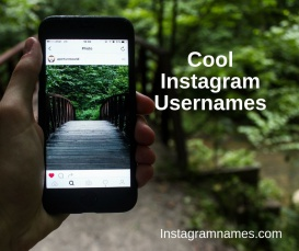 Cool Instagram Names - 3000+[Best] Cool Usernames For