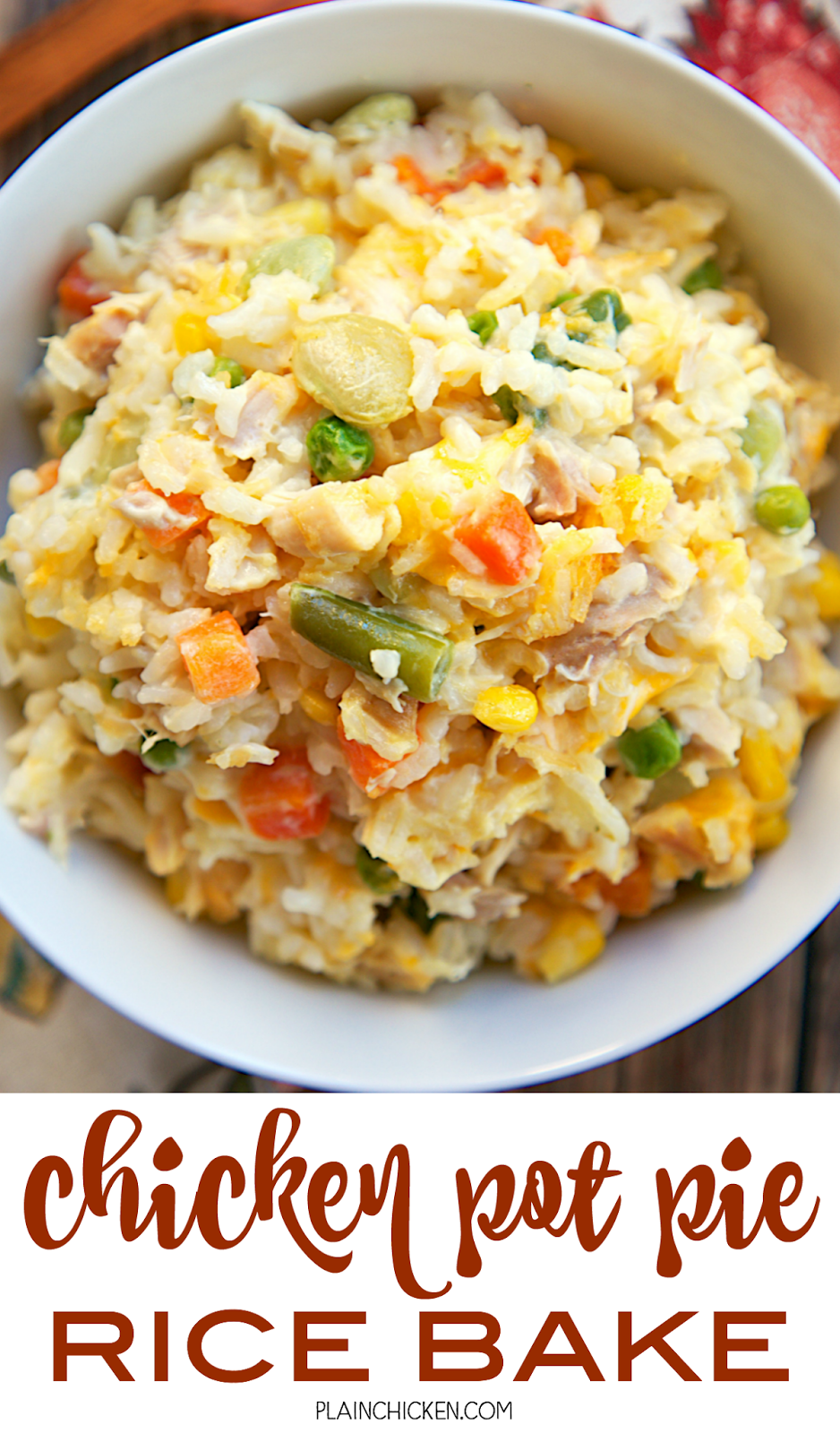 Chicken Pot Pie Rice Bake - chicken, mixed vegetables, cheddar, cream of chicken, sour cream and rice. Ready in 30 minutes! A whole meal in one pan. No need for extra sides!! We love to serve this with some buttermilk biscuits to complete the meal. Everyone loves this easy casserole dish!