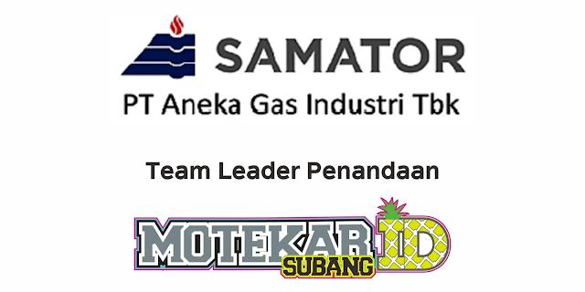 Info Lowongan Kerja PT Aneka Gas Industri Tbk (Samator Group) Maret 2021