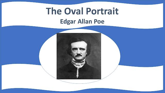NEB Grade XI Compulsory English Note | Literary Studies | Unit 2  The Oval Portrait | Edgar Allan Poe