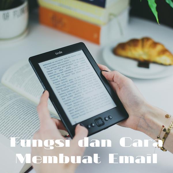 Fungsi dan Cara Membuat Email dengan Mudah