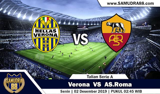 Prediksi Bola Terpercaya Liga Italia Hellas Verona vs AS Roma 2 Desember 2019