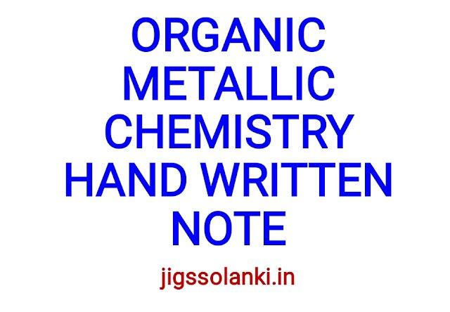 ORGANIC METALLIC CHEMISTRY HAND WRITTEN NOTE