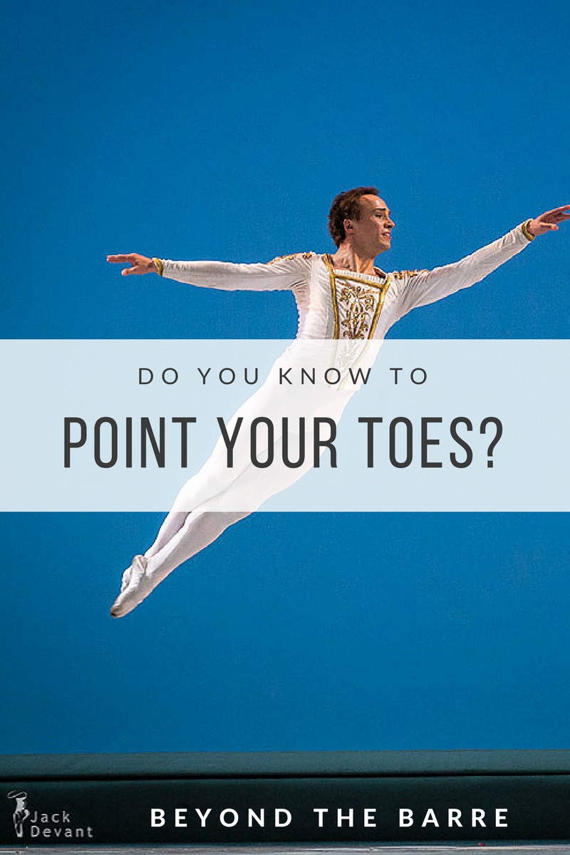 Beyond the Barre: Do You Know How To Point Your Toes?