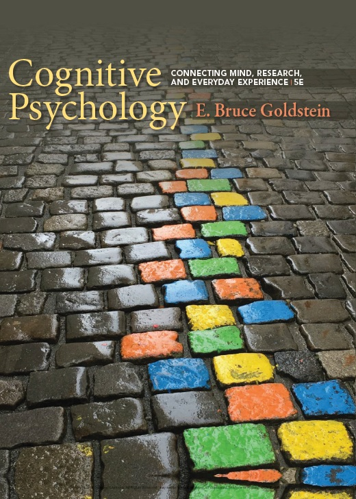 Cognitive Psychology: Connecting Mind, Research and Everyday Experience, 5th Edition