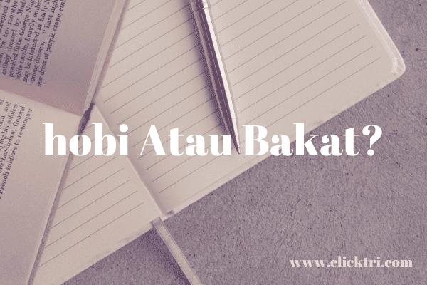 Menulis hobi atau bakat